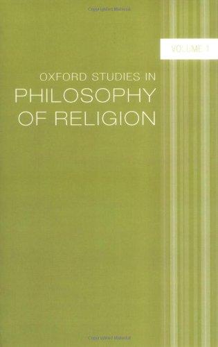 Oxford Studies in Philosophy of Religion: Volume 1