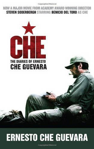 Che: The Diaries of Ernesto Che Guevara