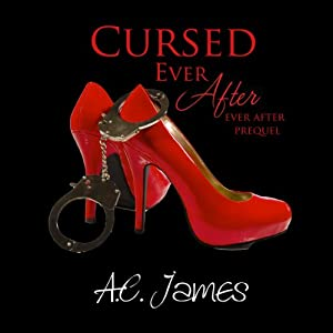 Cursed Ever After: Four Erotic Paranormal Short Stories | [A.C. James]