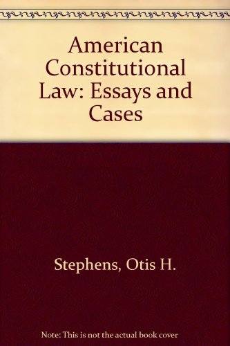 American Constitutional Law: Essays and Cases