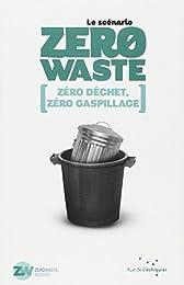 Le Scenario Zéro Waste