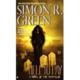 Hell to Pay (Nightside, Book 7) ~ Simon R. Green