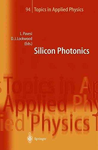 silicon-photonics-edited-by-lorenzo-pavesi-published-on-april-2004