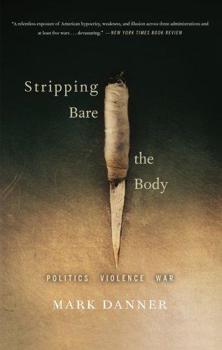 Stripping Bare the Body: Politics Violence War