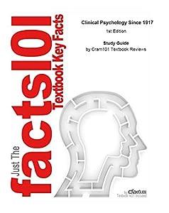 Clinical Psychology Since 1917: Psychology, Psychology