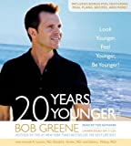 img - for 20 Years Younger: Look Younger, Feel Younger, Be Younger!   [20 YEARS YOUNGER 7D] [Compact Disc] book / textbook / text book
