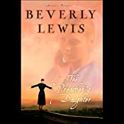 The Preacher's Daughter: Annie's People, Book 1 | Beverly Lewis