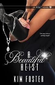 A Beautiful Heist (Agency of Burglary & Theft)