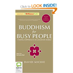 Buddhism for Busy People David Michie and Nicholas Bell