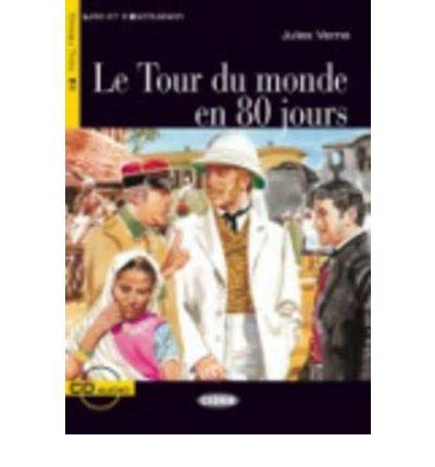 Le Tour Du Monde En 80 Jours - Book & Cd (Lire Et S'Entrainer) (Mixed Media Product)(French) - Common