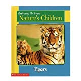 Getting to Know Nature's Children:  Tigers / Giraffes (0717266907) by Bill Ivy