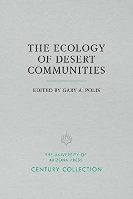The Ecology of Desert Communities (Century Collection)
