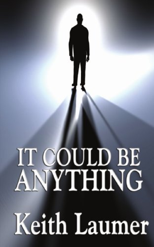 It Could Be Anything