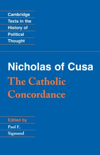 Nicholas of Cusa: The Catholic Concordance (Cambridge Texts in the History of Political Thought)