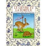 """Afficher """"Le Lièvre et la tortue et 12 autres fables de La Fontaine"""""""