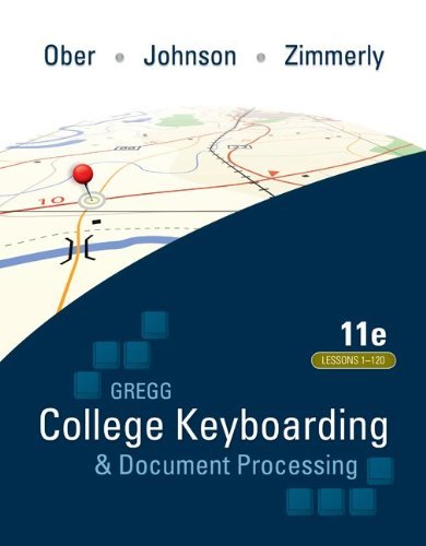 Gregg College Keyboarding & Document Processing...