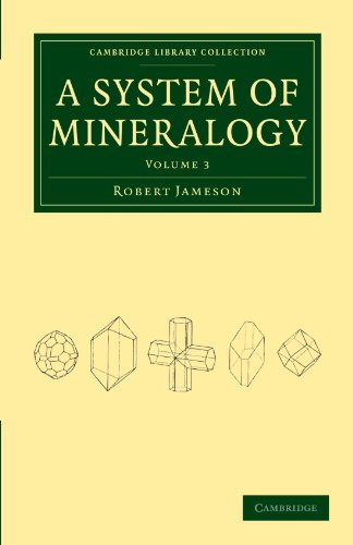 System of Mineralogy (Cambridge Library Collection - Earth Science)