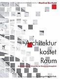 Image de Architektur kostet Raum: Architektonisches Entwerfen bei Ressourcenknappheit