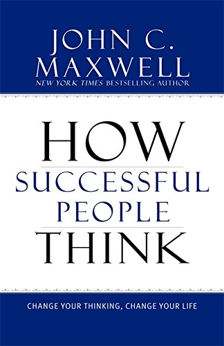 How Successful People Think: Change Your Thinking, Change Your Life (Developing The Leader Within You compare prices)