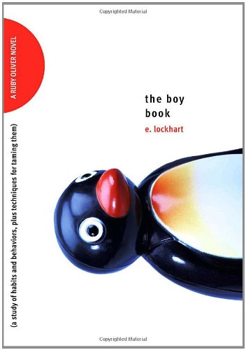 Cover of The Boy Book: A Study of Habits and Behaviors, Plus Techniques for Taming Them (Ruby Oliver Quartet)