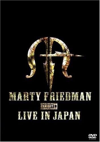 Marty Friedman Exhibit B Live [Edizione: Germania]