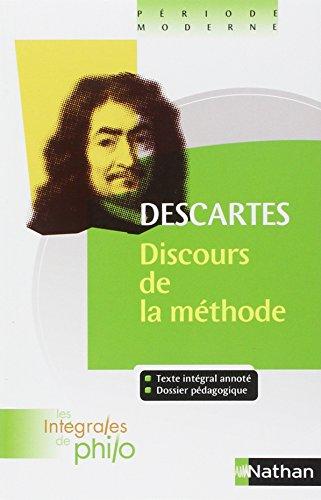 Intégrales de Philo - DESCARTES, Discours de la méthode