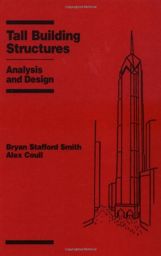 Tall Building Structures: Analysis and Design