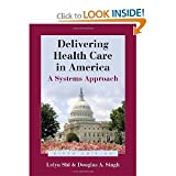 img - for Delivering Health Care In America 5th (Fifth) Edition bySingh book / textbook / text book