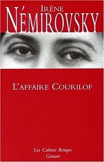 L'affaire Courilof : roman, Némirovsky, Irène