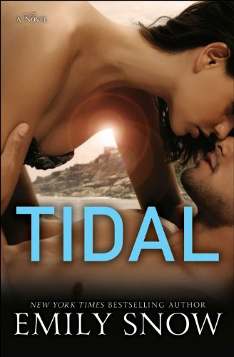 Tidal: A Novel by Emily Snow