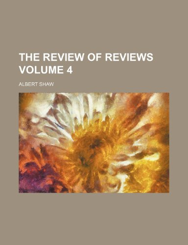 The review of reviews Volume 4