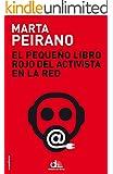El peque�o libro rojo del activista en la red: Pr�logo de Edward Snowden