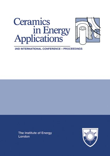 the-institute-of-energys-second-international-conference-on-ceramics-in-energy-applications-proceedi