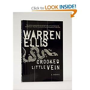 Crooked Little Vein  A Novel