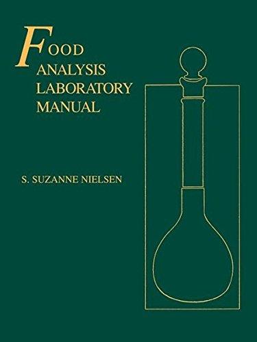 Food Analysis Laboratory Manual (Food Science Texts Series)