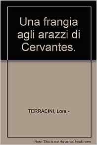 Una frangia agli arazzi di Cervantes.: Amazon.com: Books