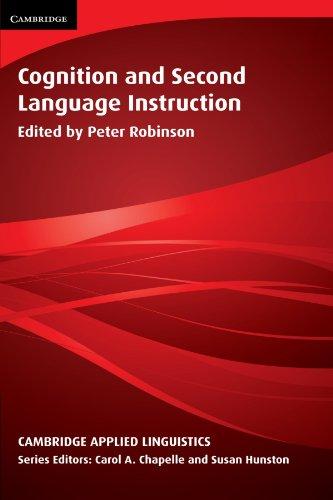 Cognition and Second Language Instruction (Cambridge Applied Linguistics)
