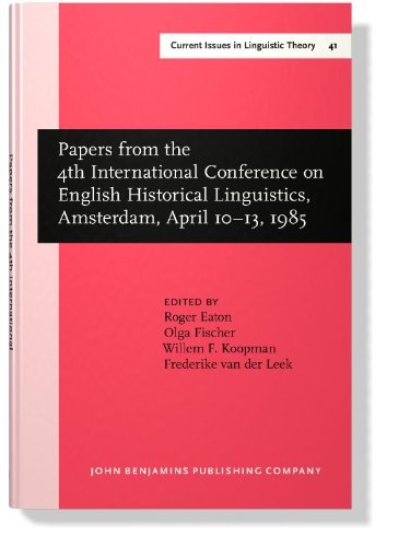 Papers from the 4th International Conference on English Historical Linguistics, Amsterdam, 10-13 April 1985
