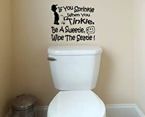 If You Sprinkle When You Tinkle Decal Wall Vinyl Bathroom Potty SEAT Boys Training Lettering Art quote sticker (Come With glowindark switchplate decal) by stickerciti