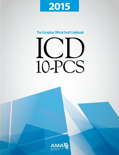 2015 ICD-10-PCs: The Complete Official Codebook