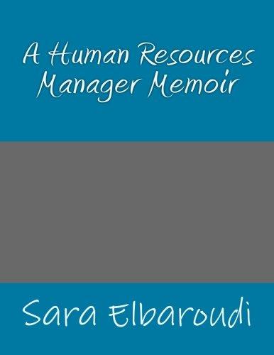 A Human Resources Manager Memoir