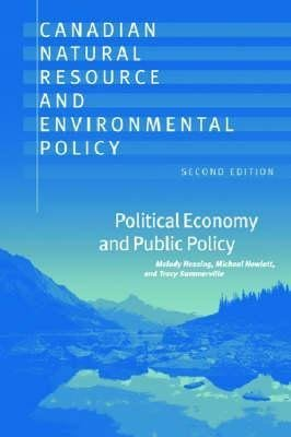 canadian-natural-resource-and-environmental-policy-political-economy-and-public-policy-by-author-mel