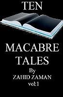 10 Macabre Tales: Volume: 1 (Volume 1)
