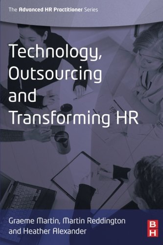 Technology, Outsourcing & Transforming Hr (Advanced Hr Practitioner)
