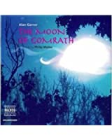 The Moon of Gomrath (Classic Literature with Classical Music)
