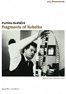 Fragments of Kubelka [2 DVDs]