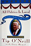 img - for All Politics Is Local: and Other Rules of the Game book / textbook / text book