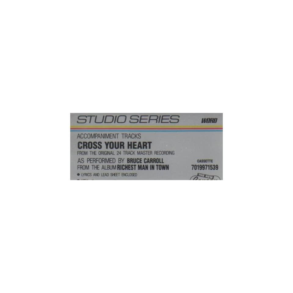 Cross Your Heart (Learn A Song Accompaniment Tape) Key of G