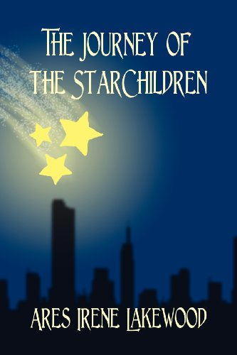 Book: The Journey of the StarChildren by Ares Irene Lakewood