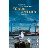 """F�rdewasser: Ein Kiel-Krimi (Olga-Island-Krimis, Band 1)von """"Kirstin Warschau"""""""